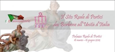 Il Sito Reale di Portici - dai Borbone all'Unità d'Italia